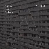 Piona  feat. Ptakova / Alfabet / 2017 Kayax
